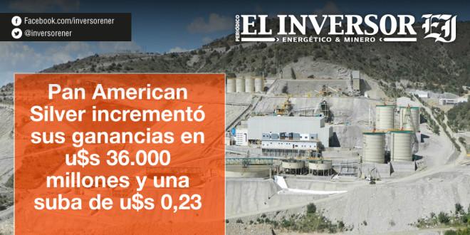 Pan American Silver incrementó sus ganancias en u$s 36.000 millones y una suba por acción de u$s 0,23